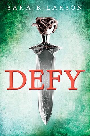 Defy & Ignite by Sara B. Larson (1/3)