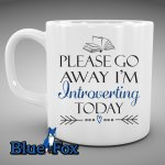BlueFoxGifts Please Go Away I'm Introverting Mug